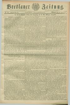 Breslauer Zeitung. Jg.70, Nr. 337 (15 Mai 1889) - Morgen-Ausgabe + dod.