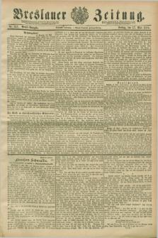 Breslauer Zeitung. Jg.70, Nr. 342 (17 Mai 1889) - Abend-Ausgabe