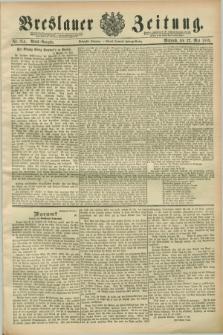 Breslauer Zeitung. Jg.70, Nr. 354 (22 Mai 1889) - Abend-Ausgabe
