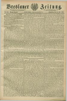 Breslauer Zeitung. Jg.70, Nr. 355 (23 Mai 1889) - Morgen-Ausgabe + dod.