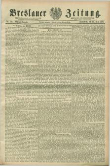 Breslauer Zeitung. Jg.70, Nr. 361 (25 Mai 1889) - Morgen-Ausgabe + dod.