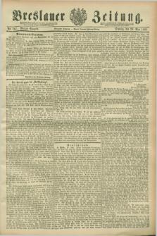 Breslauer Zeitung. Jg.70, Nr. 367 (28 Mai 1889) - Morgen-Ausgabe + dod.