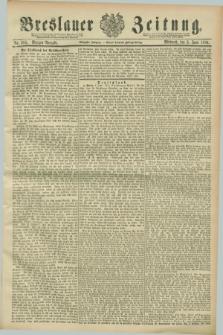 Breslauer Zeitung. Jg.70, Nr. 385 (5 Juni 1889) - Morgen-Ausgabe + dod.