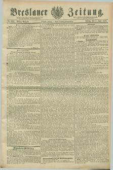 Breslauer Zeitung. Jg.70, Nr. 392 (7 Juni 1889) - Mittag-Ausgabe