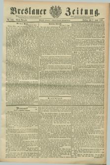 Breslauer Zeitung. Jg.70, Nr. 393 (7 Juni 1889) - Abend-Ausgabe