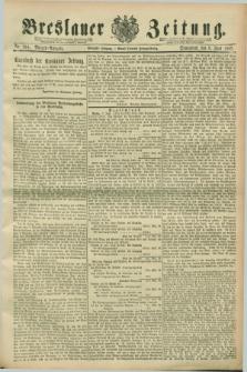 Breslauer Zeitung. Jg.70, Nr. 394 (8 Juni 1889) - Morgen-Ausgabe + dod.