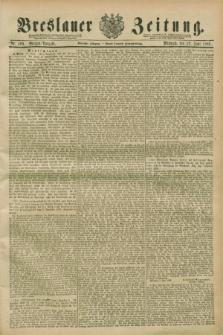 Breslauer Zeitung. Jg.70, Nr. 400 (12 Juni 1889) - Morgen-Ausgabe + dod.