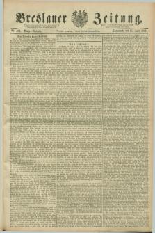 Breslauer Zeitung. Jg.70, Nr. 409 (15 Juni 1889) - Morgen-Ausgabe + dod.