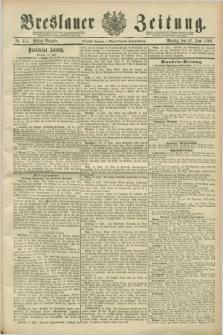 Breslauer Zeitung. Jg.70, Nr. 413 (17 Juni 1889) - Mittag-Ausgabe