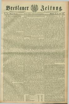 Breslauer Zeitung. Jg.70, Nr. 418 (19 Juni 1889) - Morgen-Ausgabe + dod.