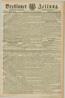 Breslauer Zeitung. Jg.70, Nr. 434 (25 Juni 1889) - Mittag-Ausgabe