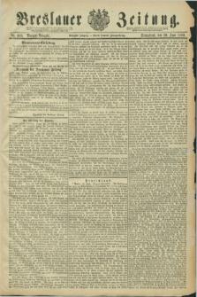Breslauer Zeitung. Jg.70, Nr. 445 (29 Juni 1889) - Morgen-Ausgabe + dod.