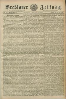 Breslauer Zeitung. Jg.70, Nr. 451 (2 Juli 1889) - Morgen-Ausgabe + dod.