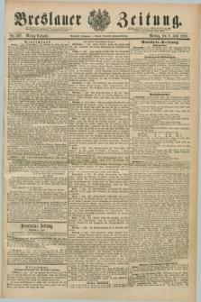 Breslauer Zeitung. Jg.70, Nr. 467 (8 Juli 1889) - Mittag-Ausgabe