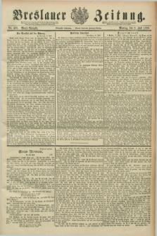 Breslauer Zeitung. Jg.70, Nr. 468 (8 Juli 1889) - Abend-Ausgabe