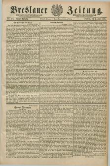 Breslauer Zeitung. Jg.70, Nr. 471 (9 Juli 1889) - Abend-Ausgabe