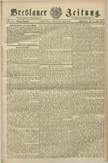 Breslauer Zeitung. Jg.70, Nr. 475 (11 Juli 1889) - Morgen-Ausgabe + dod.