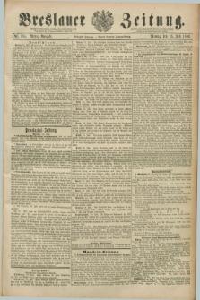 Breslauer Zeitung. Jg.70, Nr. 485 (15 Juli 1889) - Mittag-Ausgabe