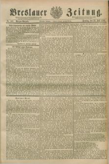 Breslauer Zeitung. Jg.70, Nr. 502 (21 Juli 1889) - Morgen-Ausgabe + dod.