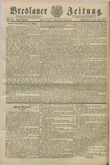 Breslauer Zeitung. Jg.70, Nr. 513 (25 Juli 1889) - Abend-Ausgabe