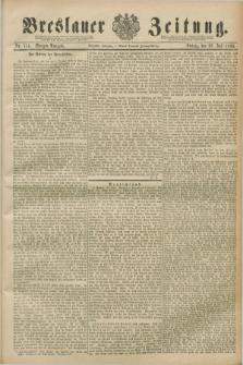 Breslauer Zeitung. Jg.70, Nr. 514 (26 Juli 1889) - Morgen-Ausgabe + dod.