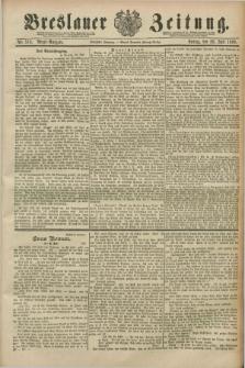 Breslauer Zeitung. Jg.70, Nr. 516 (26 Juli 1889) - Abend-Ausgabe