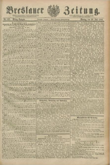 Breslauer Zeitung. Jg.70, Nr. 521 (29 Juli 1889) - Mittag-Ausgabe