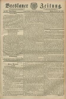 Breslauer Zeitung. Jg.70, Nr. 522 (29 Juli 1889) - Abend-Ausgabe