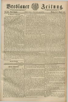 Breslauer Zeitung. Jg.70, Nr. 540 (5 August 1889) - Abend-Ausgabe