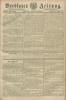 Breslauer Zeitung. Jg.70, Nr. 552 (9 August 1889) - Abend-Ausgabe