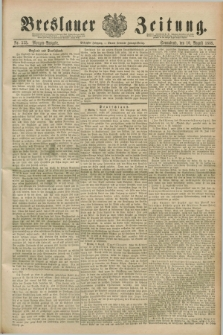 Breslauer Zeitung. Jg.70, Nr. 553 (10 August 1889) - Morgen-Ausgabe + dod.