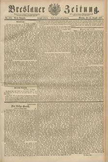 Breslauer Zeitung. Jg.70, Nr. 558 (12 August 1889) - Abend-Ausgabe
