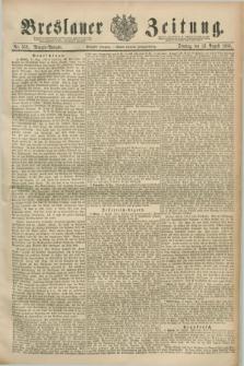 Breslauer Zeitung. Jg.70, Nr. 559 (13 August 1889) - Morgen-Ausgabe + dod.