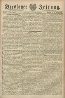 Breslauer Zeitung. Jg.70, Nr. 562 (14 August 1889) - Morgen-Ausgabe + dod.