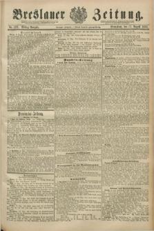 Breslauer Zeitung. Jg.70, Nr. 572 (17 August 1889) - Mittag-Ausgabe