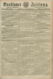 Breslauer Zeitung. Jg.70, Nr. 575 (19 August 1889) - Mittag-Ausgabe