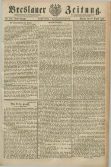 Breslauer Zeitung. Jg.70, Nr. 576 (19 August 1889) - Abend-Ausgabe