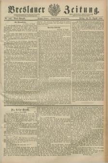 Breslauer Zeitung. Jg.70, Nr. 588 (23 August 1889) - Abend-Ausgabe