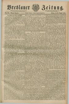 Breslauer Zeitung. Jg.70, Nr. 604 (30 August 1889) - Morgen-Ausgabe + dod.
