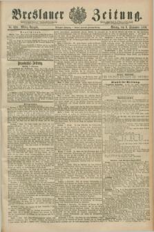 Breslauer Zeitung. Jg.70, Nr. 629 (9 September 1889) - Mittag-Ausgabe