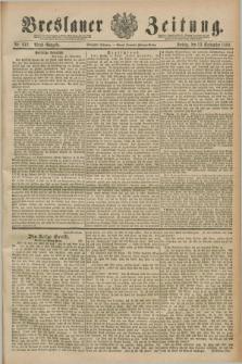 Breslauer Zeitung. Jg.70, Nr. 642 (13 September 1889) - Abend-Ausgabe