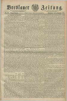 Breslauer Zeitung. Jg.70, Nr. 643 (14 September 1889) - Morgen-Ausgabe + dod.