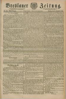 Breslauer Zeitung. Jg.70, Nr. 651 (17 September 1889) - Abend-Ausgabe