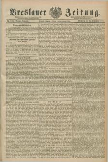 Breslauer Zeitung. Jg.70, Nr. 670 (25 September 1889) - Morgen-Ausgabe + dod.