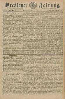 Breslauer Zeitung. Jg.70, Nr. 684 (30 September 1889) - Abend-Ausgabe