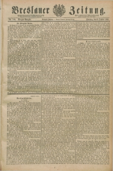 Breslauer Zeitung. Jg.70, Nr. 700 (6 October 1889) - Morgen-Ausgabe + dod.