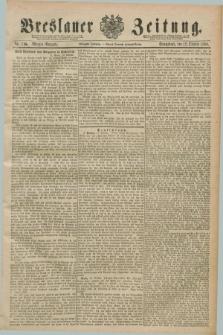 Breslauer Zeitung. Jg.70, Nr. 715 (12 Oktober 1889) - Morgen-Ausgabe + dod.