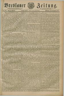 Breslauer Zeitung. Jg.70, Nr. 724 (16 October 1889) - Morgen-Ausgabe + dod.