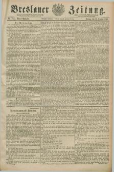 Breslauer Zeitung. Jg.70, Nr. 732 (18 October 1889) - Abend-Ausgabe