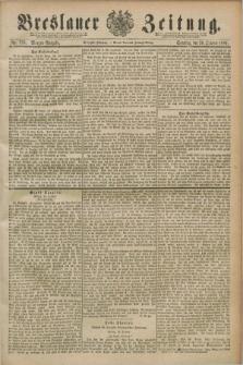 Breslauer Zeitung. Jg.70, Nr. 736 (20 October 1889) - Morgen-Ausgabe + dod.
